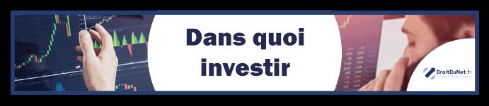 banner dans quoi investir