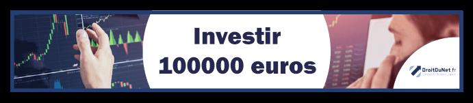 banner investir 100000 euros