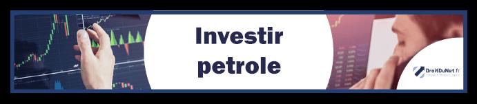 banner investir petrole