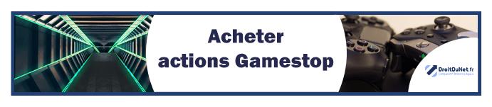 banner acheter actions gamestop